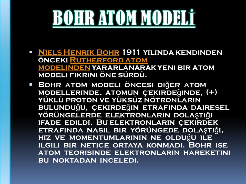 BOHR ATOM MODELİ .