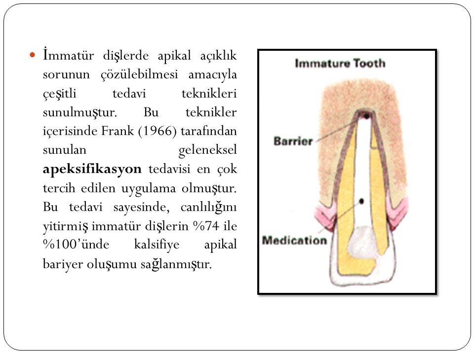 İmmatür dişlerde apikal açıklık sorunun çözülebilmesi amacıyla çeşitli tedavi teknikleri sunulmuştur.