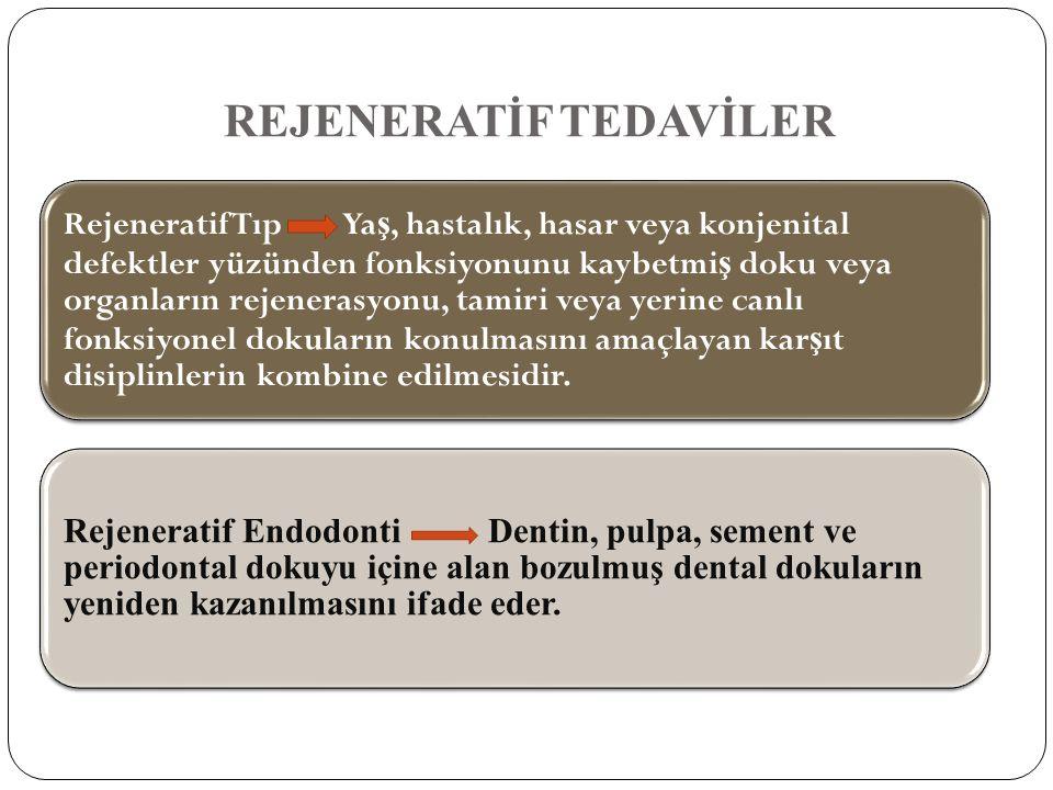 REJENERATİF TEDAVİLER