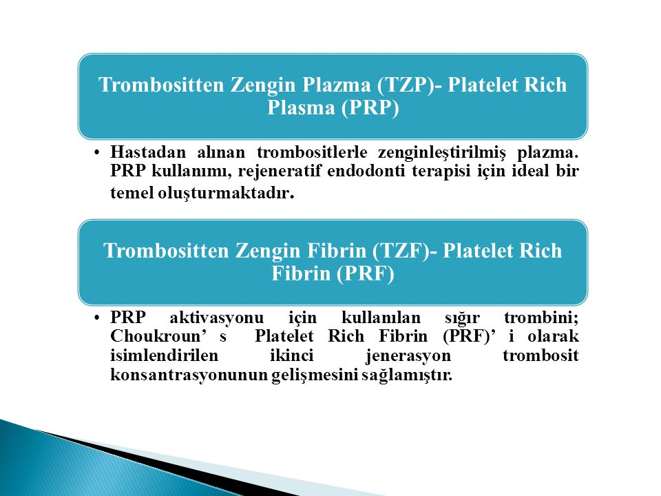 Trombositten Zengin Plazma (TZP)- Platelet Rich Plasma (PRP)