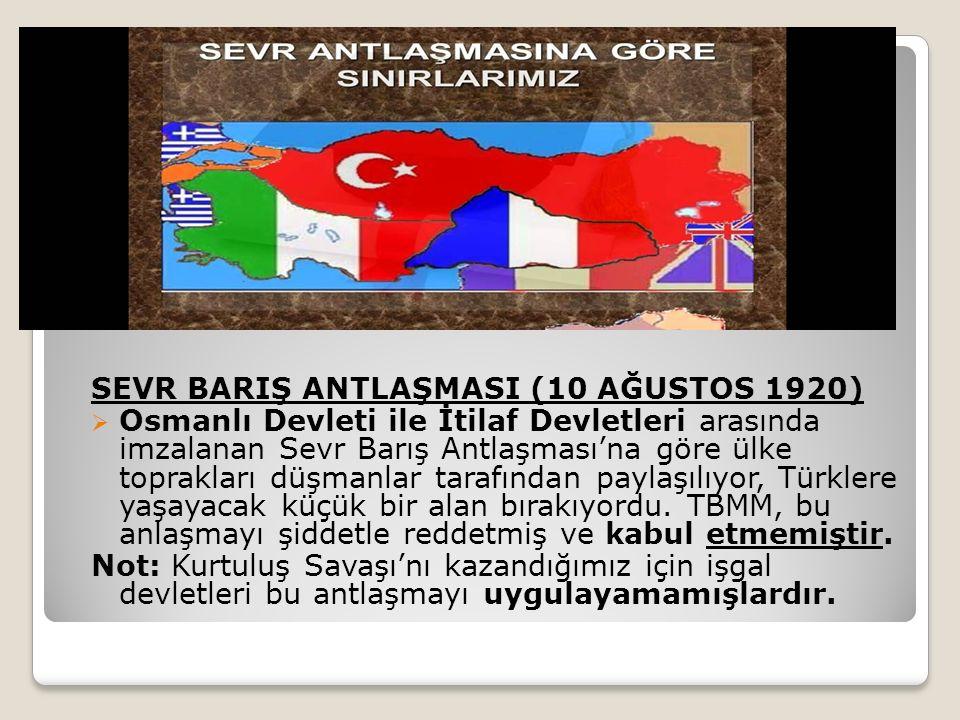 SEVR BARIŞ ANTLAŞMASI (10 AĞUSTOS 1920)