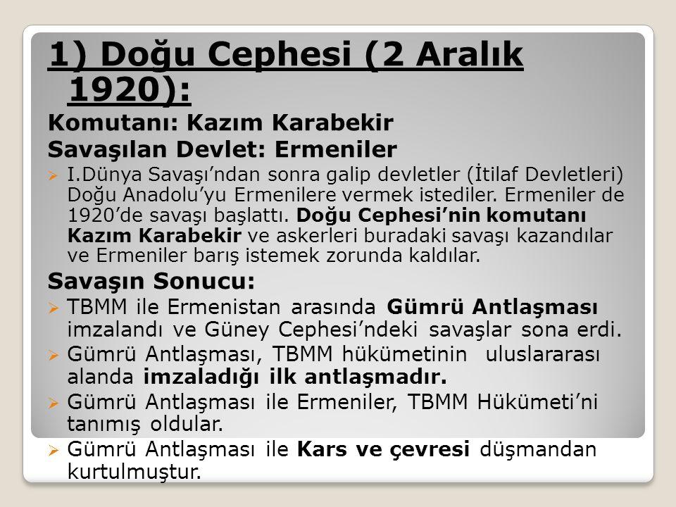 1) Doğu Cephesi (2 Aralık 1920):