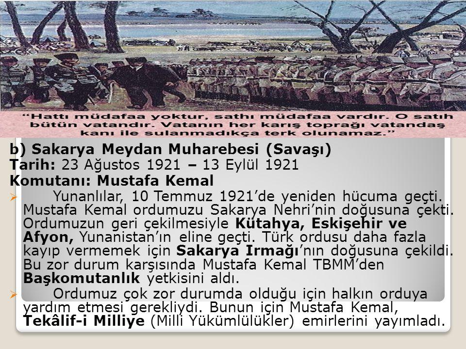 b) Sakarya Meydan Muharebesi (Savaşı)