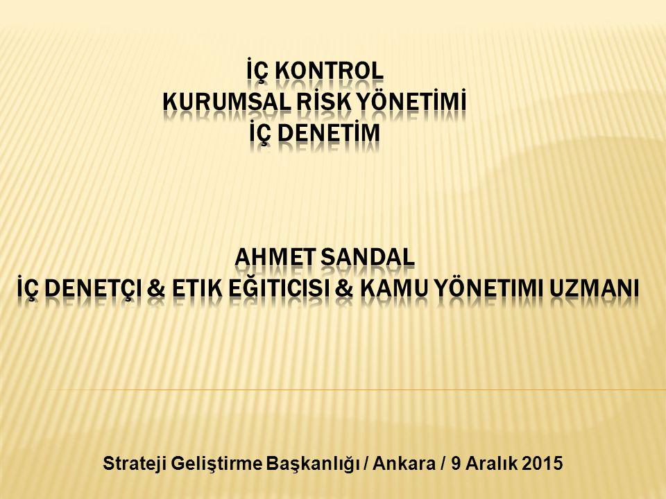 Strateji Geliştirme Başkanlığı / Ankara / 9 Aralık 2015