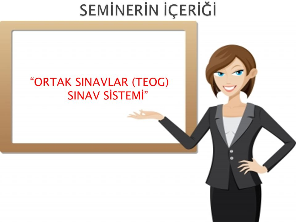 ORTAK SINAVLAR (TEOG) SINAV SİSTEMİ