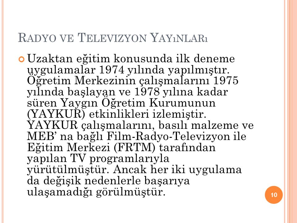 Radyo ve Televizyon Yayınları