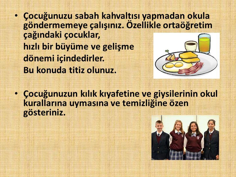 Çocuğunuzu sabah kahvaltısı yapmadan okula göndermemeye çalışınız