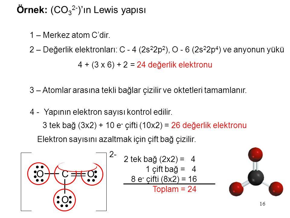 Örnek: (CO32-)'ın Lewis yapısı