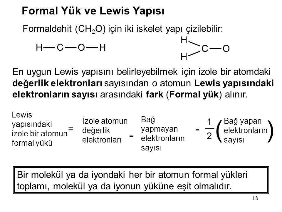 ( ) - Formal Yük ve Lewis Yapısı