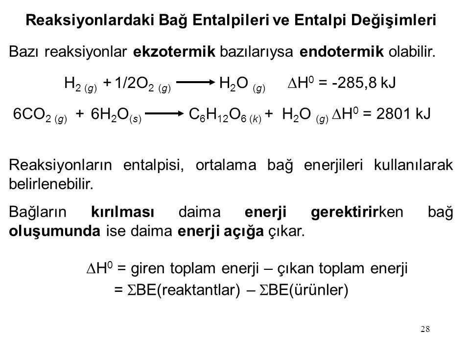 Reaksiyonlardaki Bağ Entalpileri ve Entalpi Değişimleri