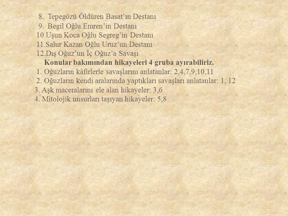 8. Tepegözü Öldüren Basat'ın Destanı