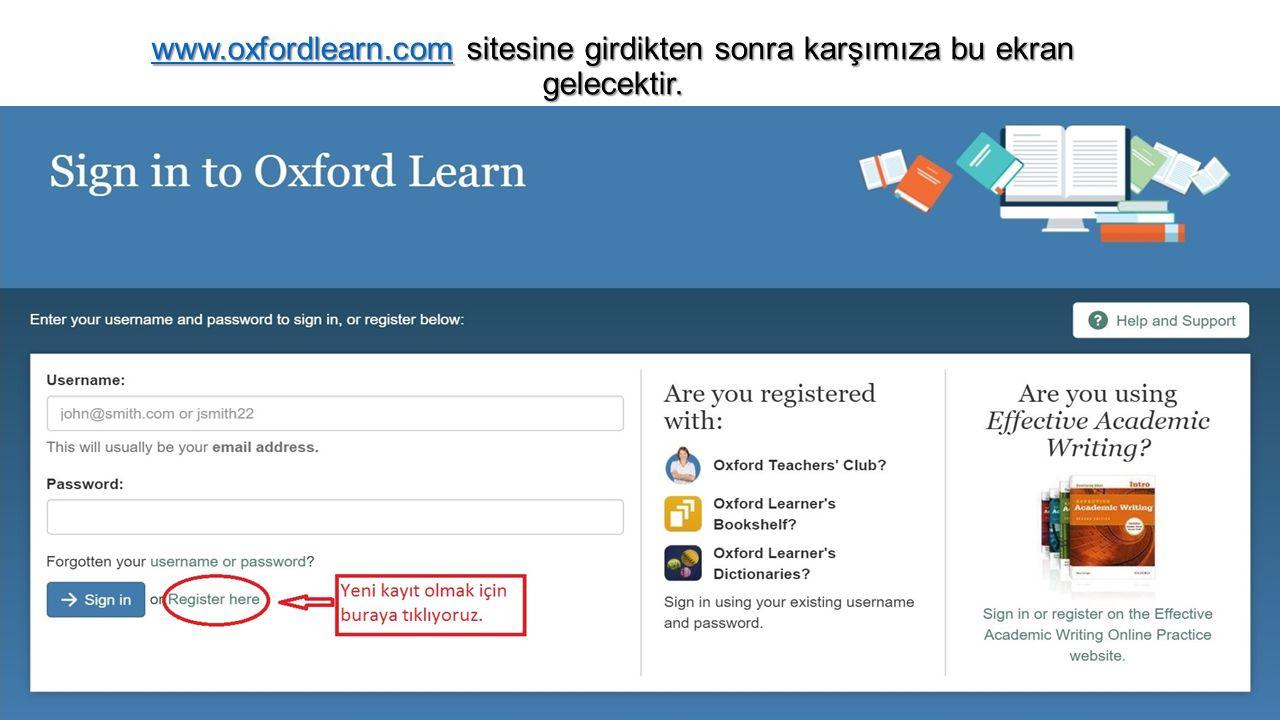 www.oxfordlearn.com sitesine girdikten sonra karşımıza bu ekran gelecektir.