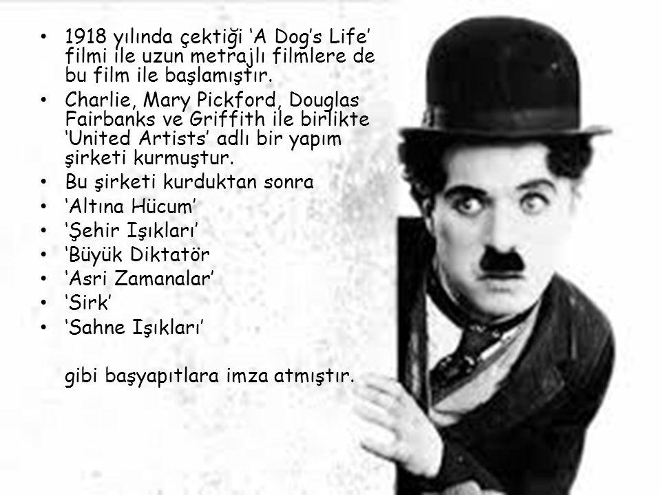 1918 yılında çektiği 'A Dog's Life' filmi ile uzun metrajlı filmlere de bu film ile başlamıştır.