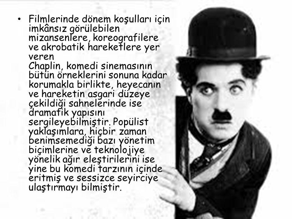 Filmlerinde dönem koşulları için imkânsız görülebilen mizansenlere, koreografilere ve akrobatik hareketlere yer veren Chaplin, komedi sinemasının bütün örneklerini sonuna kadar korumakla birlikte, heyecanın ve hareketin asgari düzeye çekildiği sahnelerinde ise dramatik yapısını sergileyebilmiştir.