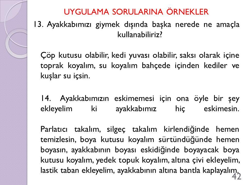 UYGULAMA SORULARINA ÖRNEKLER 13