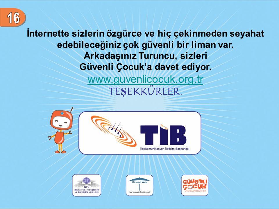 16 www.guvenlicocuk.org.tr TEŞEKKÜRLER.