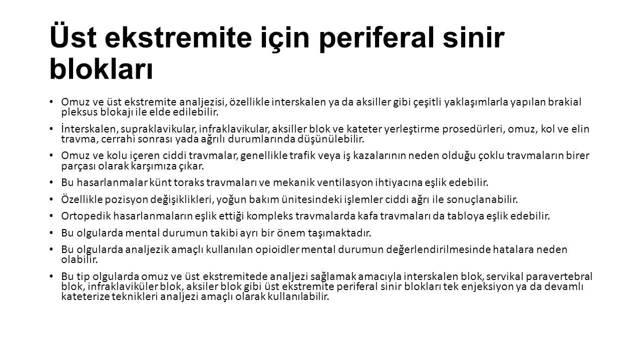 Üst ekstremite için periferal sinir blokları