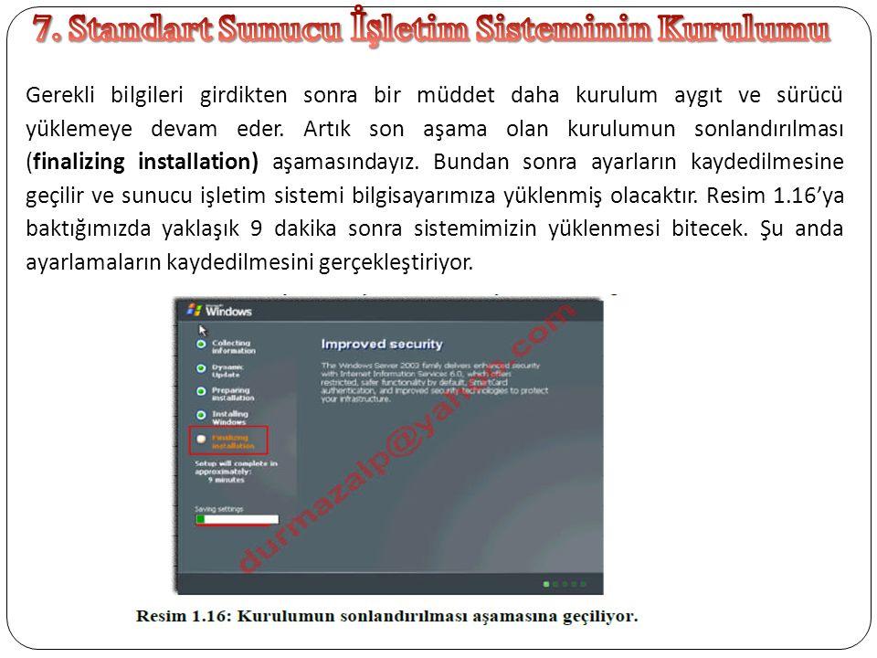 7. Standart Sunucu İşletim Sisteminin Kurulumu