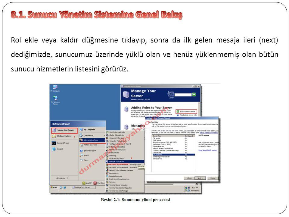 8.1. Sunucu Yönetim Sistemine Genel Bakış