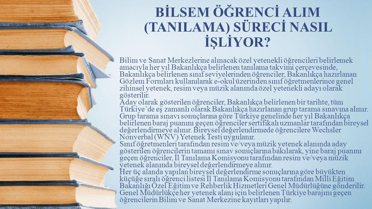 BİLSEM ÖĞRENCİ ALIM (TANILAMA) SÜRECİ NASIL İŞLİYOR
