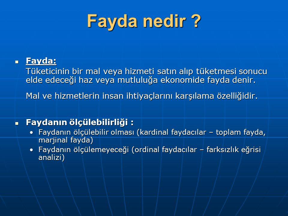 Fayda nedir Fayda: Tüketicinin bir mal veya hizmeti satın alıp tüketmesi sonucu elde edeceği haz veya mutluluğa ekonomide fayda denir.