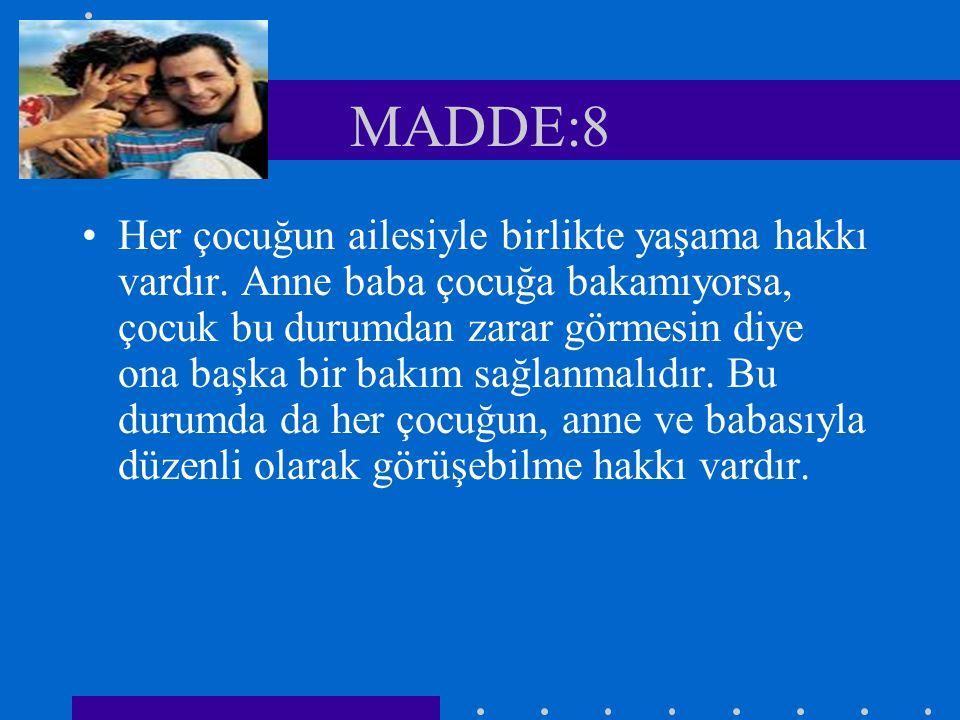 MADDE:8