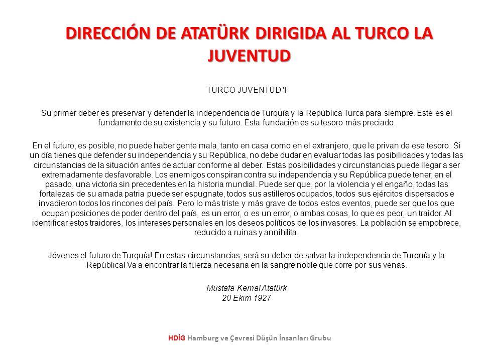 DIRECCIÓN DE ATATÜRK DIRIGIDA AL TURCO LA JUVENTUD