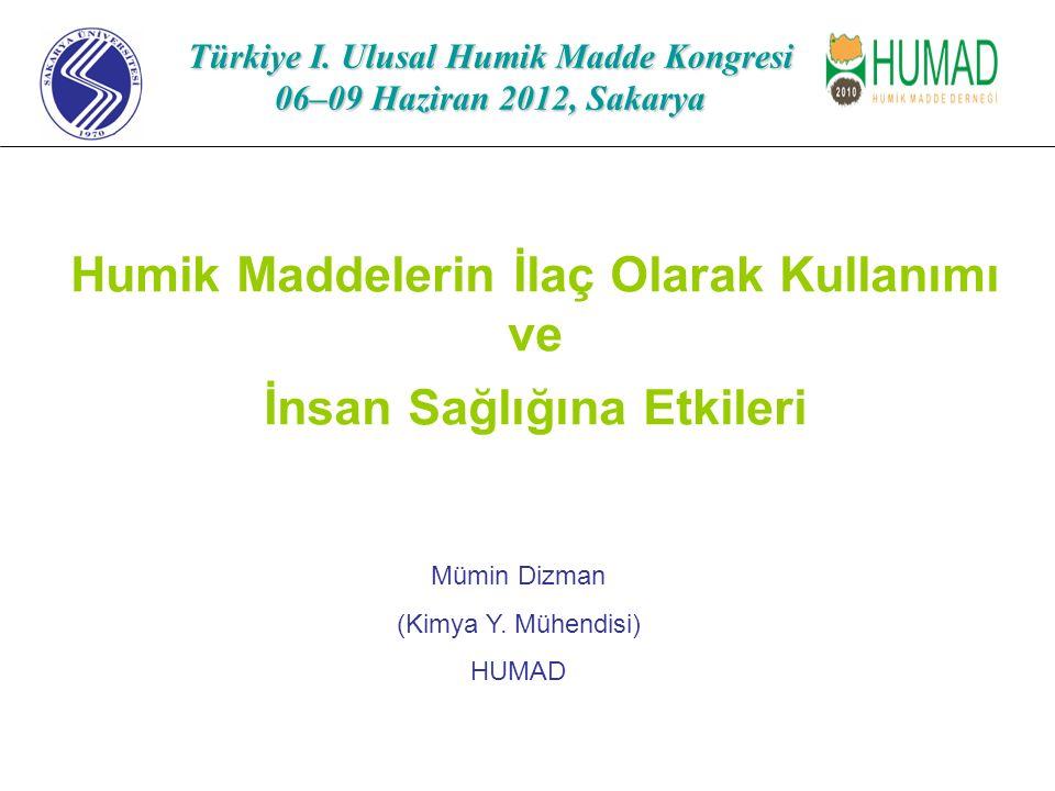 Türkiye I. Ulusal Humik Madde Kongresi 06–09 Haziran 2012, Sakarya