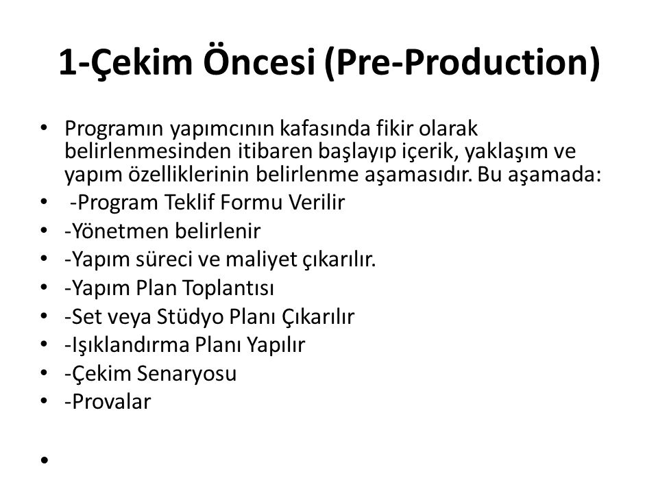 1-Çekim Öncesi (Pre-Production)