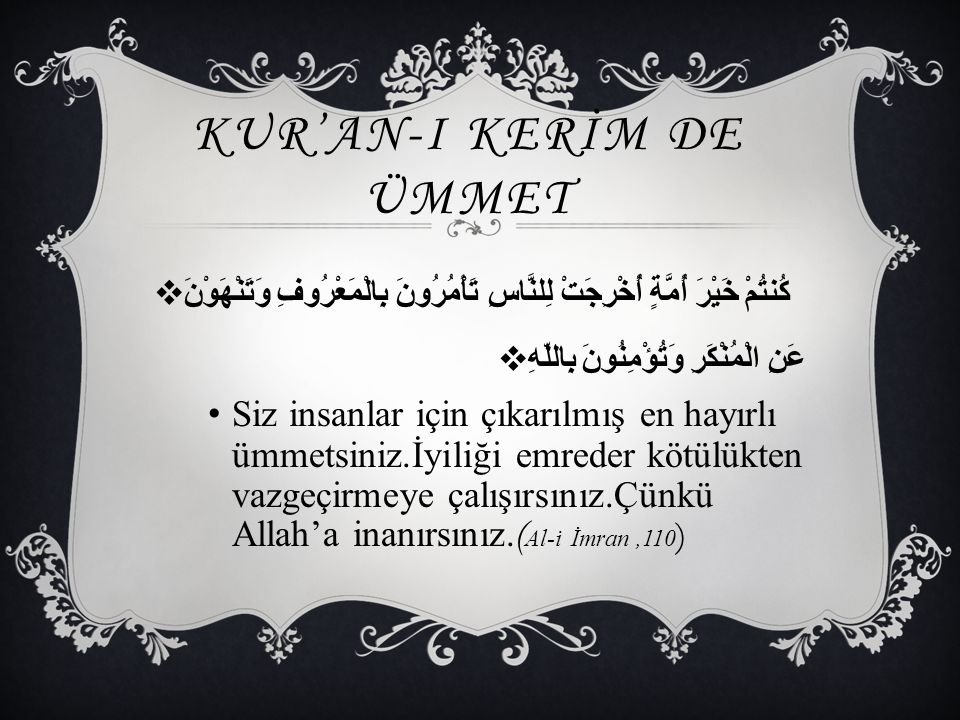 KUR'AN-I KERİM DE ÜMMET