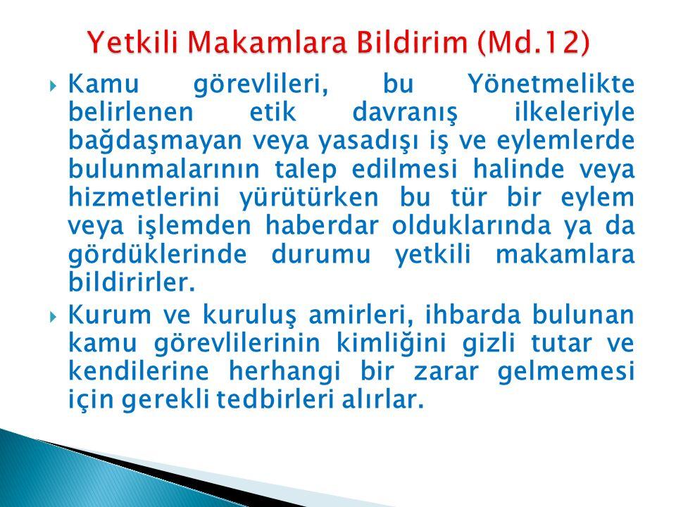 Yetkili Makamlara Bildirim (Md.12)
