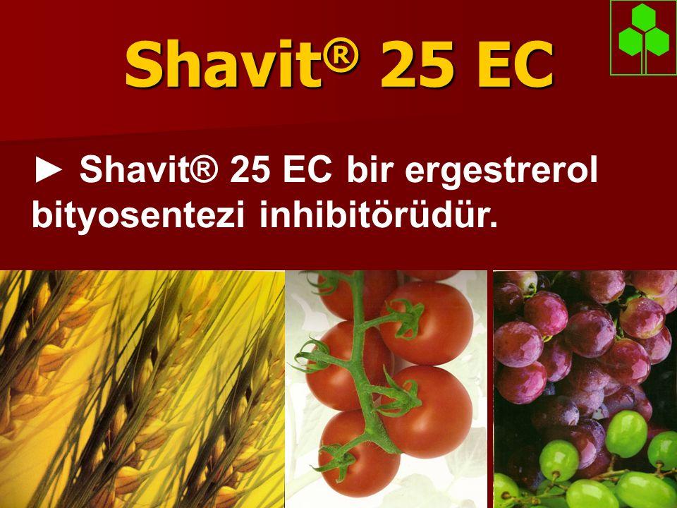 Shavit® 25 EC ► Shavit® 25 EC bir ergestrerol bityosentezi inhibitörüdür.