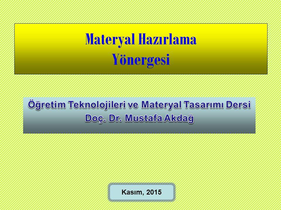 Öğretim Teknolojileri ve Materyal Tasarımı Dersi