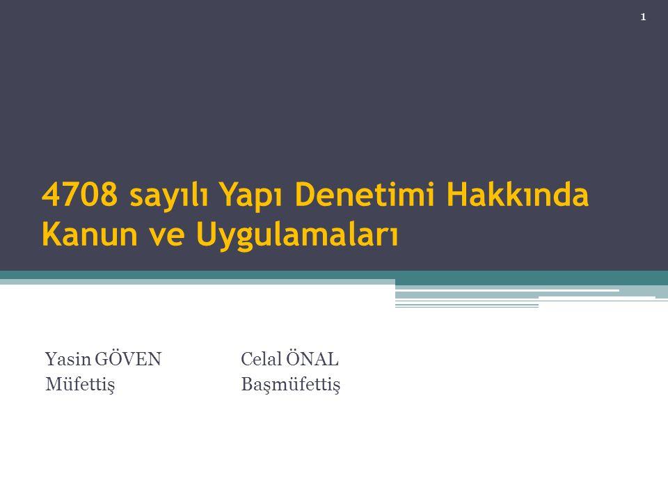 4708 sayılı Yapı Denetimi Hakkında Kanun ve Uygulamaları