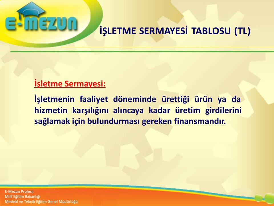 İŞLETME SERMAYESİ TABLOSU (TL)