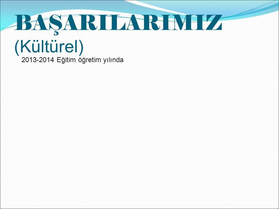 BAŞARILARIMIZ (Kültürel)