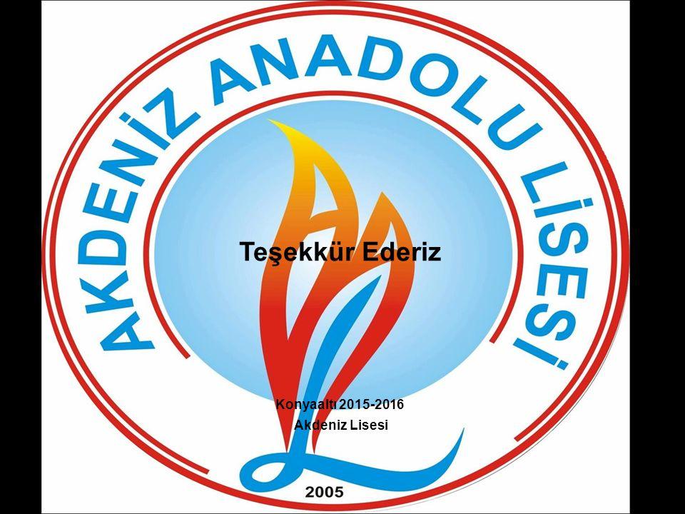 Teşekkür Ederiz Konyaaltı 2015-2016 Akdeniz Lisesi