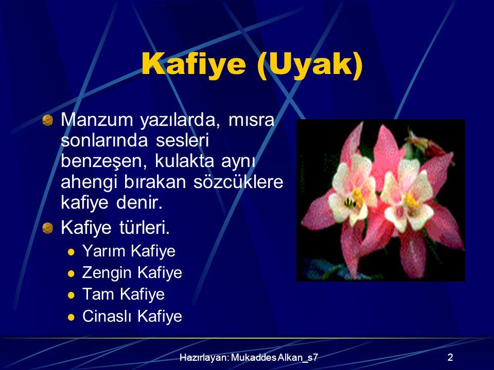 Hazırlayan: Mukaddes Alkan_s7
