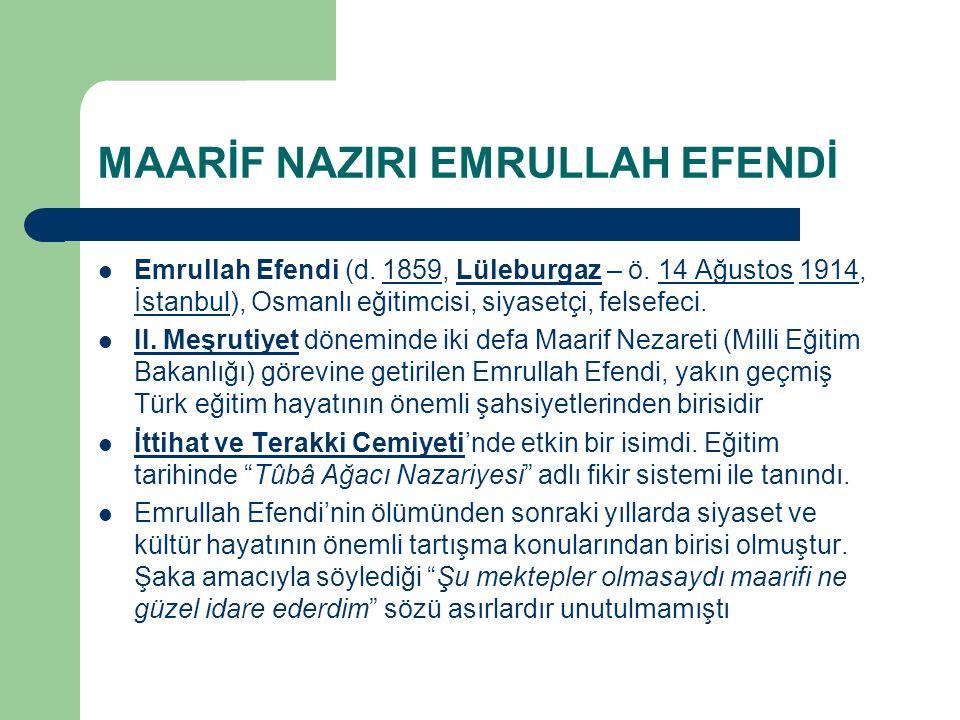 MAARİF NAZIRI EMRULLAH EFENDİ