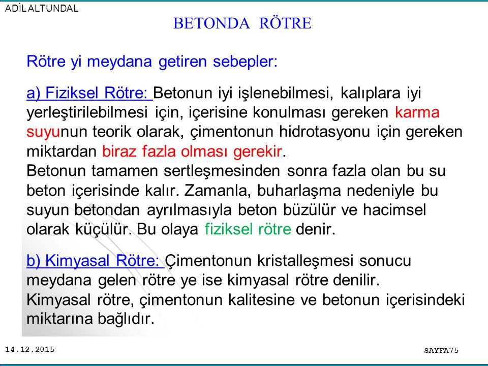 ADİL ALTUNDAL BETONDA RÖTRE.