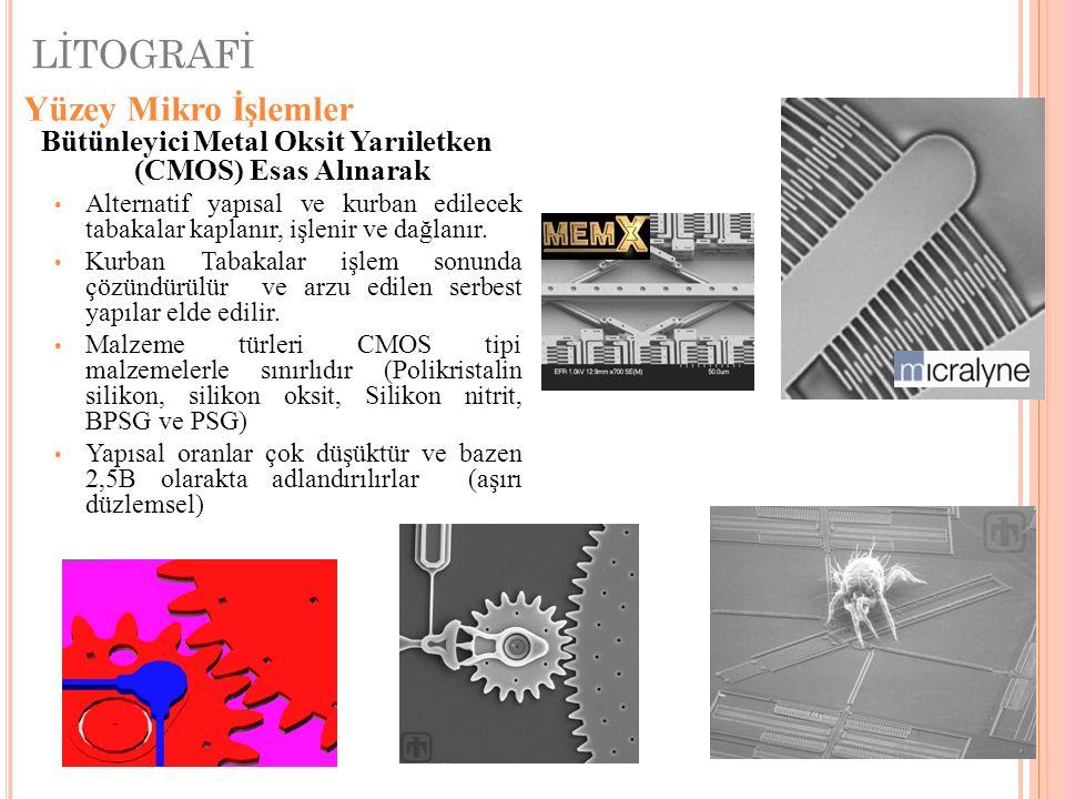 Bütünleyici Metal Oksit Yarıiletken (CMOS) Esas Alınarak