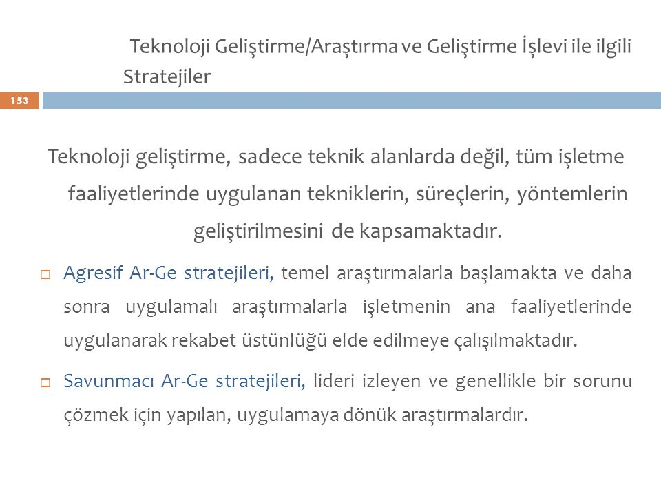 Teknoloji Geliştirme/Araştırma ve Geliştirme İşlevi ile ilgili Stratejiler