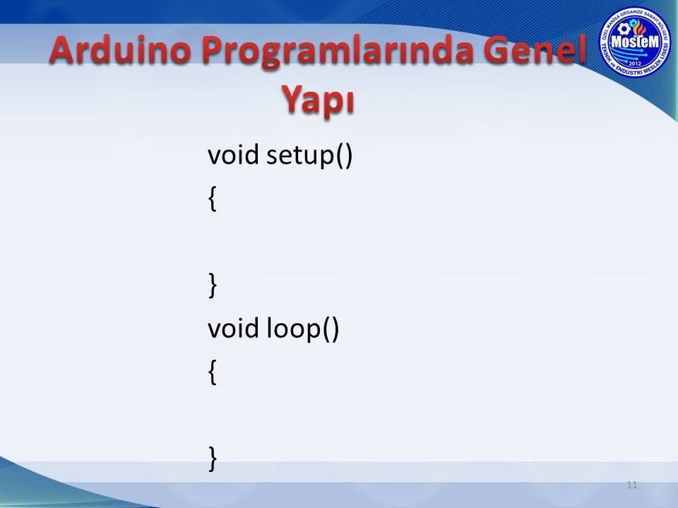 Arduino Programlarında Genel Yapı