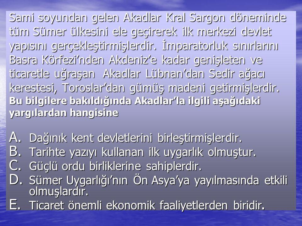 Sami soyundan gelen Akadlar Kral Sargon döneminde