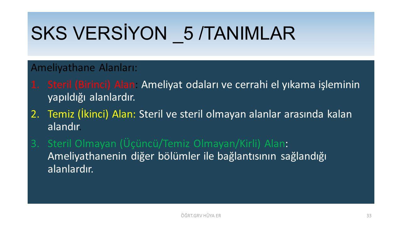 SKS VERSİYON _5 /TANIMLAR