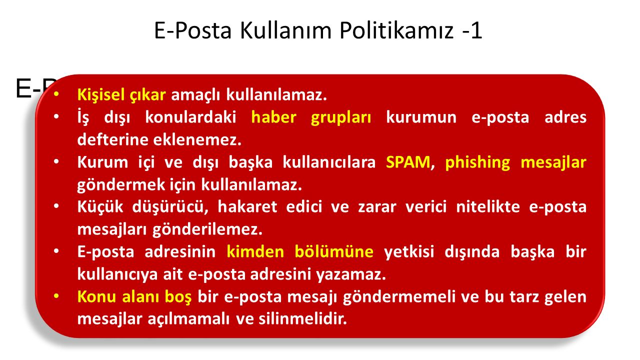 E-Posta Kullanım Politikamız -1