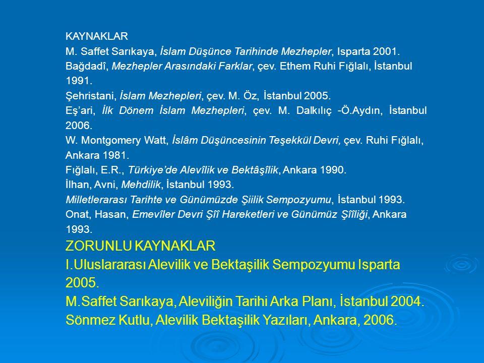 I.Uluslararası Alevilik ve Bektaşilik Sempozyumu Isparta 2005.