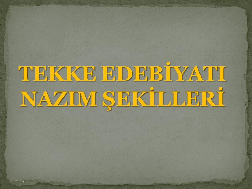 TEKKE EDEBİYATI NAZIM ŞEKİLLERİ