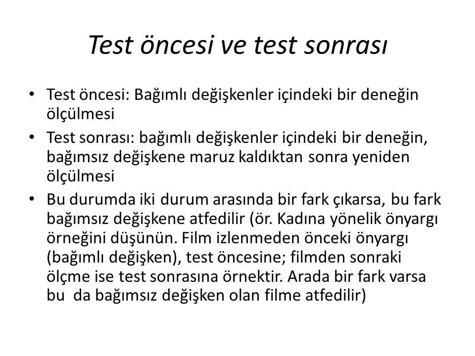 Test öncesi ve test sonrası