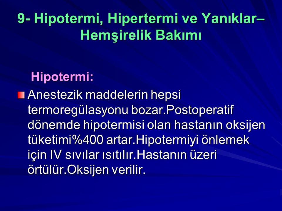 9- Hipotermi, Hipertermi ve Yanıklar–Hemşirelik Bakımı